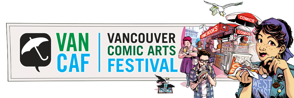 Vancouver Comic Arts Festival May 23-24