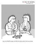 (cave person) Sure, me think fire is cool. But me worry about its impact on our brains.