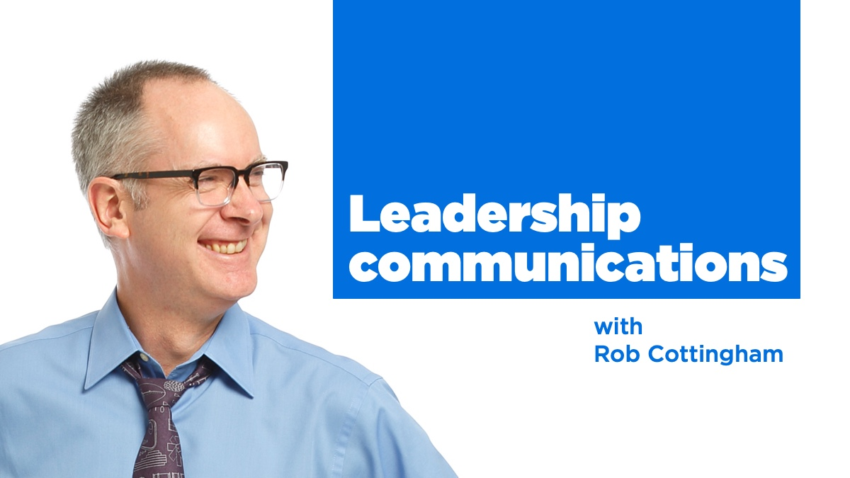 Leadership communications with Rob Cottingham